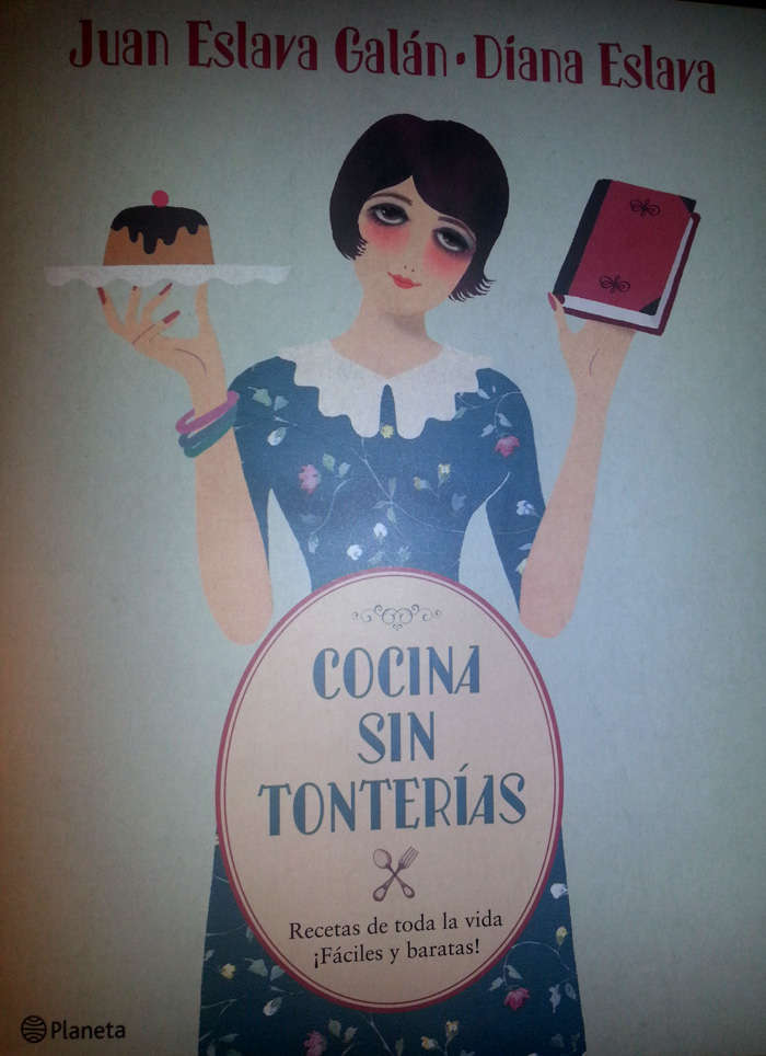 Cocina sin tonterias, conversaciónes sobre un libro diferente  con Juan Eslava Galán y su hija Diana