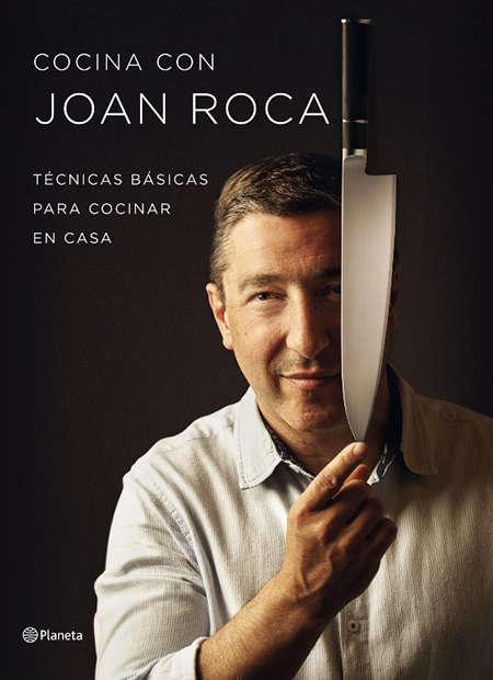 Cocina con joan roca un libro para aprender a cocinar for Libro cocina al vacio joan roca pdf