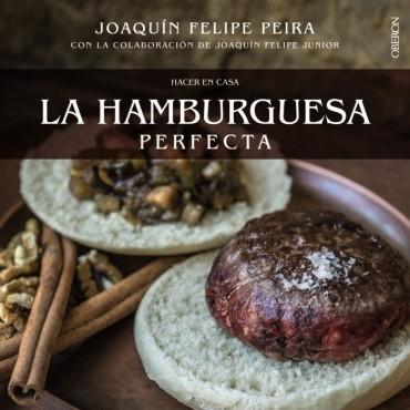 La hamburguesa perfecta, lo que necesitas saber para prepararla en tu cocina.