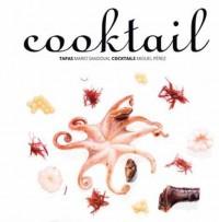 Cooktail, las tapas de Mario Sandoval y los cócteles de Miguel Pérez.