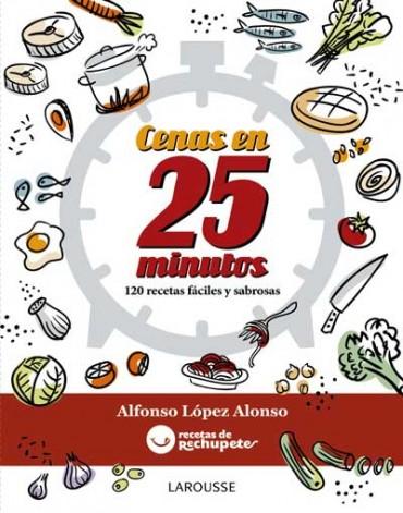 """Cenas en 25 minutos, el nuevo libro de Alfonso López """"de rechupete"""""""