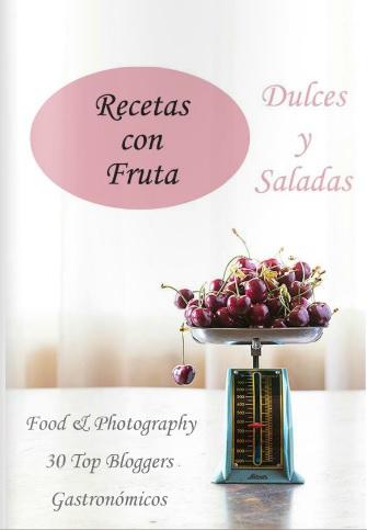 Recetas con frutas, dulces y saladas