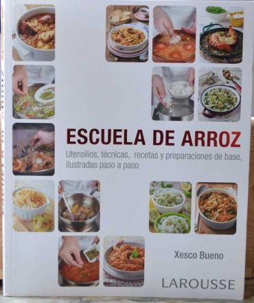 Escuela de arroz, un manual para cocinarlo con éxito.