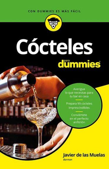 Cócteles para Dummies, el nuevo libro de Javier de las Muelas que no te puedes perder.