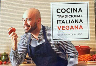 La cocina tradicional italiana vegana del chef Natale Ruso