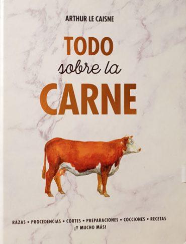 Todo sobre la carne, el manual definitivo para los amantes de la carne