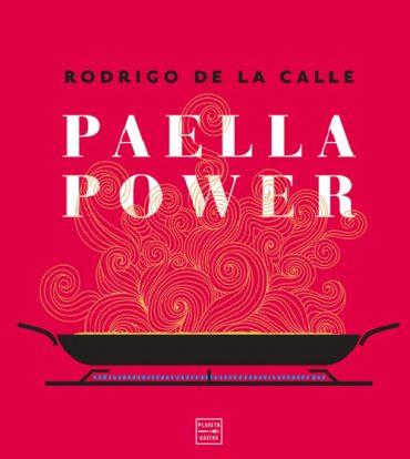 Paella power, el nuevo libro de Rodrigo de la Calle