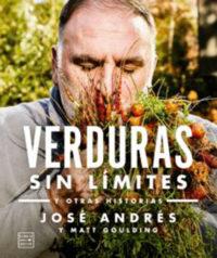 Verduras sin limite, el súper libro de José Andrés.