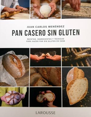 Pan casero sin gluten, la biblia del gluten free