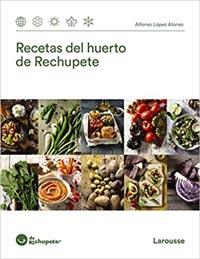 Recetas del huerto de Rechupete