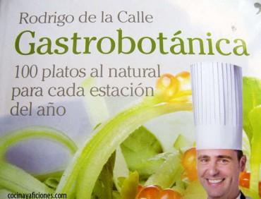 Gastrobotánica, 100 platos al natural para cada estación del año.