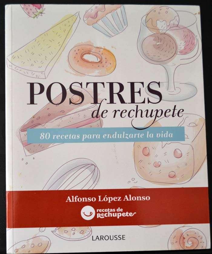 Postres de Rechupete, un libro de consulta para los amantes del dulce.