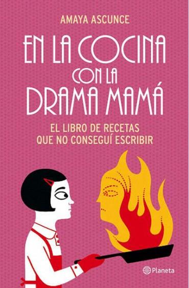"""En la cocina con la """"drama mama"""", entrevista con Amaya Ascunce."""