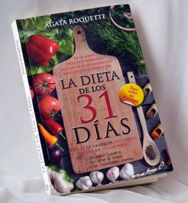 La dieta de los 31 días, una dieta adaptada a nuestro estilo de vida.